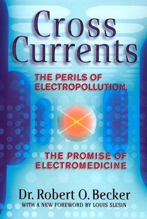 Cross Currents by Robert O. Becker