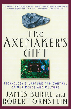 The Axemaker's Gift by James Burke