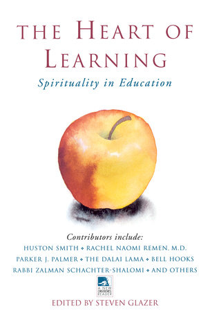 The Heart of Learning by Steven Glazer