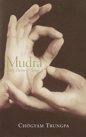 Mudra by Chogyam Trungpa