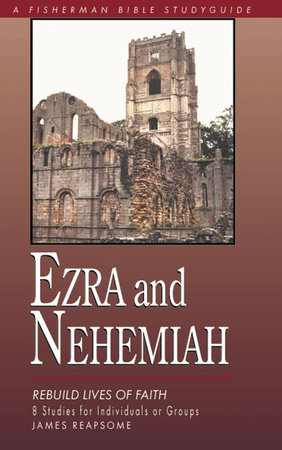 Ezra & Nehemiah by James Reapsome