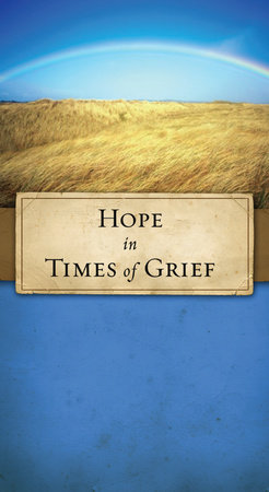 Hope in Times of Grief by JoNancy Sundberg