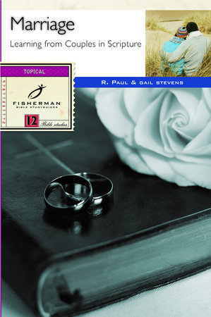 Marriage by R. Paul Stevens and Gail Stevens