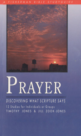 Prayer by Timothy Jones and Jill Zook