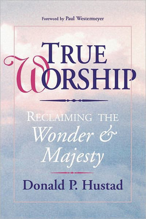 True Worship by David Hustard