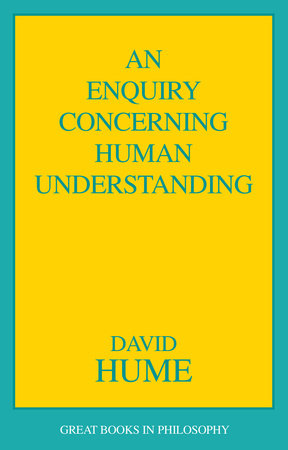 an analysis of an inquiry concerning human understanding by david hume An enquiry concerning the human understanding return to renascence editions an enquiry concerning human understanding (1748) sect i of the different species of philosophy.