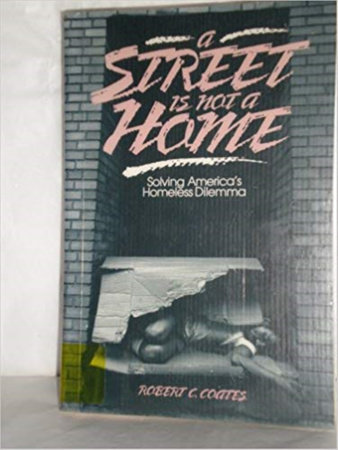 A Street Is Not a Home by Robert Coates