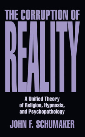 The Corruption of Reality