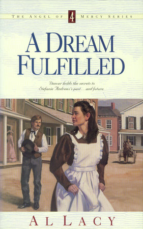 A Dream Fulfilled by Al Lacy