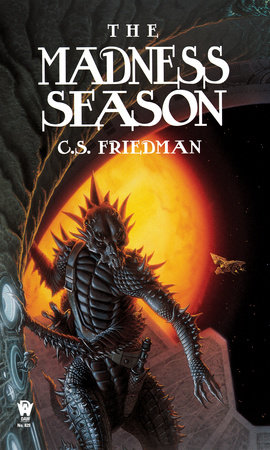 The Madness Season by C.S. Friedman