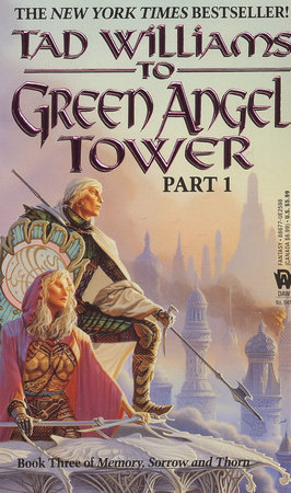 To Green Angel Tower: Part I by Tad Williams