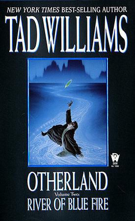 Otherland 2: River of Blue Fire by Tad Williams