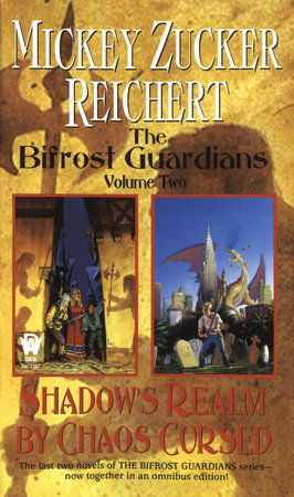 The Bifrost Guardians: Volume Two by Mickey Zucker Reichert