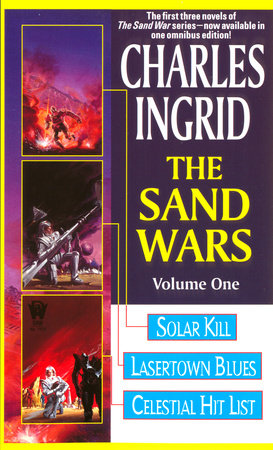 The Sand Wars by Charles Ingrid