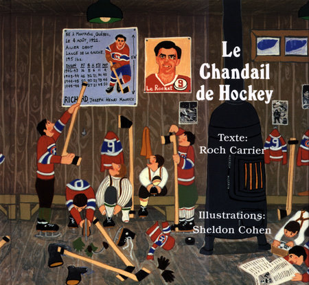 Le Chandail de Hockey by Roch Carrier