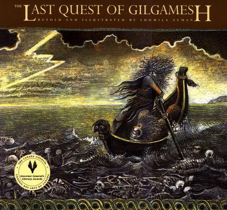 The Last Quest of Gilgamesh by Ludmila Zeman