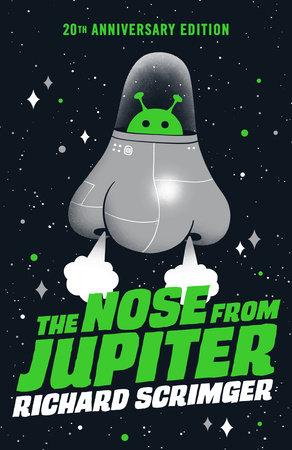 The Nose from Jupiter by Richard Scrimger