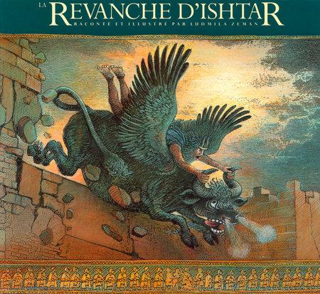 La Revanche d'Ishtar by Ludmila Zeman