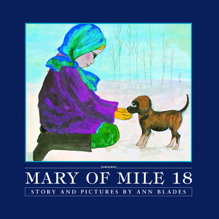 Mary of Mile 18 by Ann Blades