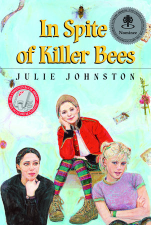 In Spite of Killer Bees by Julie Johnston