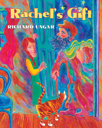 Rachel's Gift by Richard Ungar