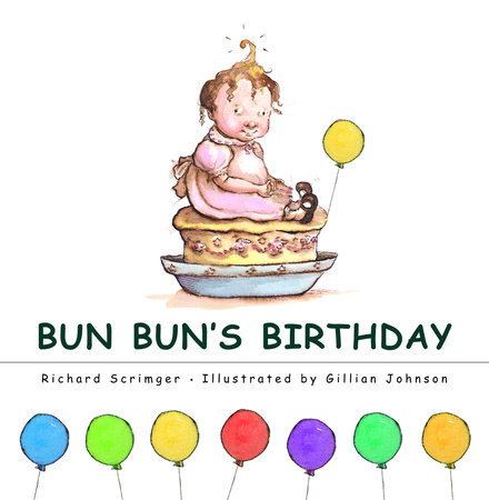Bun Bun's Birthday by Richard Scrimger