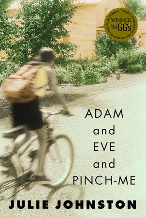 Adam and Eve and Pinch-Me by Julie Johnston