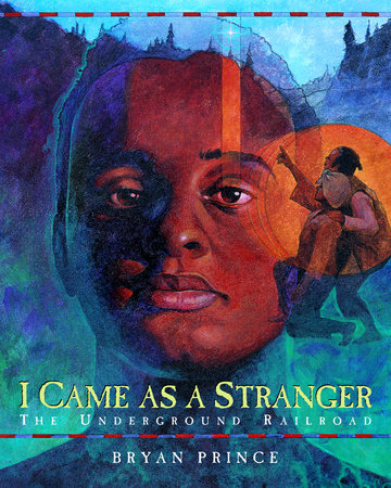 I Came As a Stranger by Bryan Prince