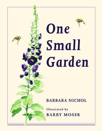 One Small Garden by Barbara Nichol
