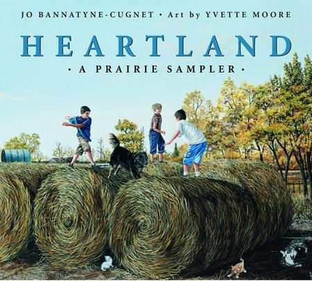 Heartland by Jo Bannatyne-Cugnet