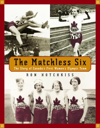 The Matchless Six by Ron Hotchkiss