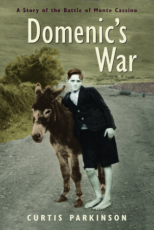 Domenic's War by Curtis Parkinson