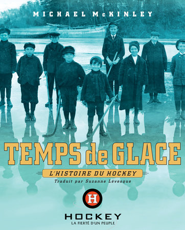 Temps de glace by Michael McKinley