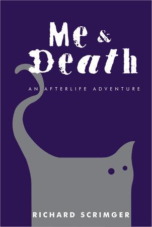 Me & Death by Richard Scrimger