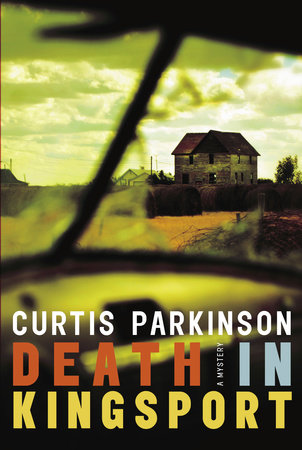 Death in Kingsport by Curtis Parkinson