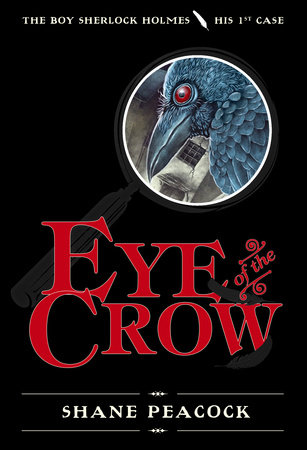 Eye of the Crow by Shane Peacock