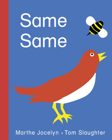Same Same by Marthe Jocelyn