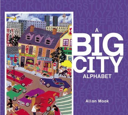 A Big City Alphabet by Allan Moak