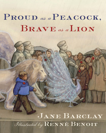 Proud as a Peacock, Brave as a Lion by Jane Barclay