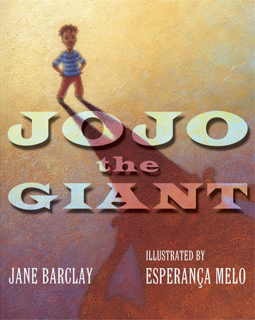 JoJo the Giant by Jane Barclay