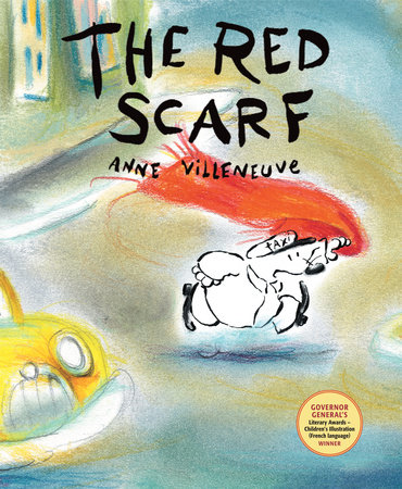 The Red Scarf by Anne Villeneuve