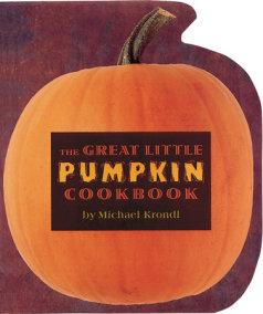 The Great Little Pumpkin Cookbook