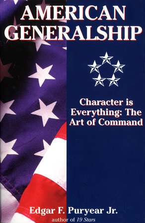 American Generalship by Edgar Puryear