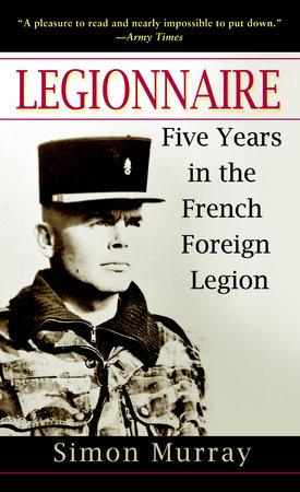 Legionnaire by Simon Murray