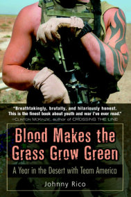 Blood Makes the Grass Grow Green