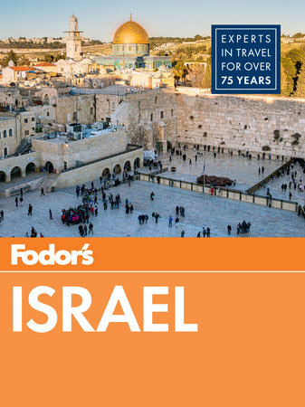 Fodor's Israel by Fodor's Travel Guides