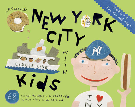 Fodor's Around New York City with Kids by Fodor's Travel Guides