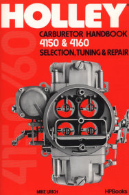 Holley Carburetor Handbook, Models 4150 & 4160