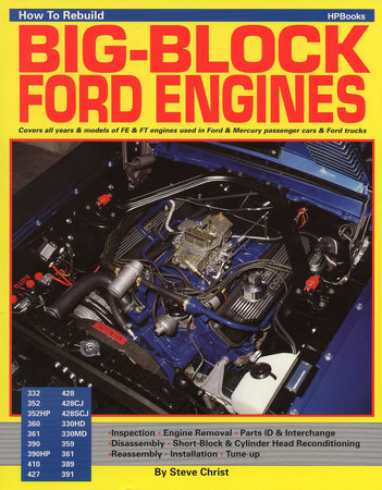 How to Rebuild Big-Block Ford Engines by Steve Christ