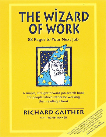 Wizard of Work by Richard Gaither